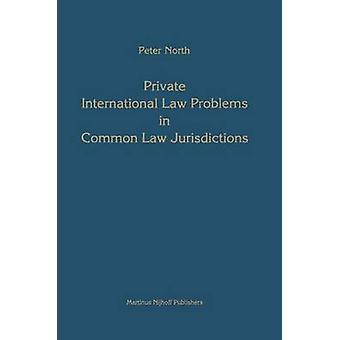 Internationalen Privatrechts Probleme im Zivilrecht Jurisdiktionen von Norden & Peter M.