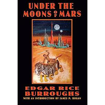 Under the Moons of Mars by Burroughs & Edgar Rice