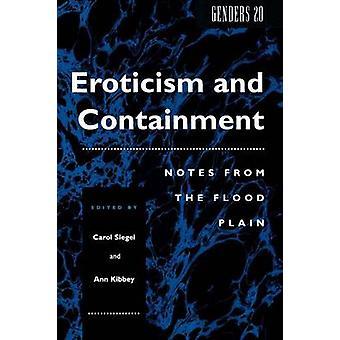 Erotik og indeslutning noter fra flodsletten af Siegel & Carol