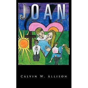 Joan von Allison & Calvin W.