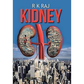 Kidney by Raj & R. K.