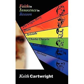 Faith in Innocence in Reason by Cartwright & Keith