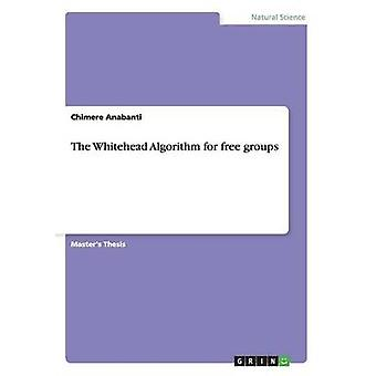 The Whitehead Algorithm for free groups by Anabanti & Chimere