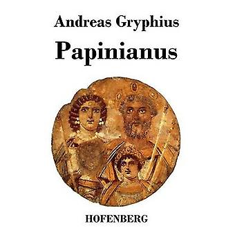 Papinianus by Gryphius & Andreas