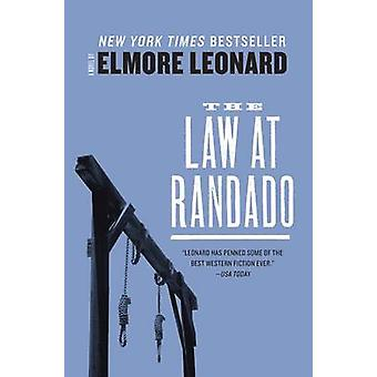 The Law at Randado by Elmore Leonard - 9780062289506 Book