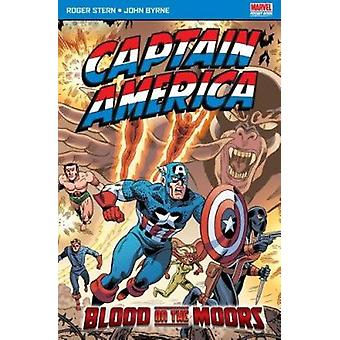 Captain America Blood on the Moors by Roger Stern - Byrne John - 9781