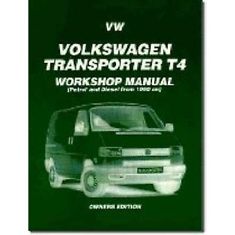 Volkswagen Transporter T4 - 1990 on by Brooklands Books - 97818552037