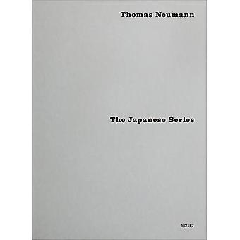 The Japanese Series by Thomas Neumann - 9783954761241 Book