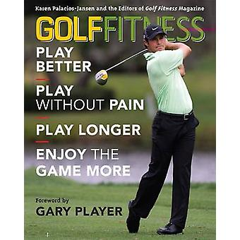 Golf Fitness - Play Better - Play without Pain - Play Longer and Enjoy