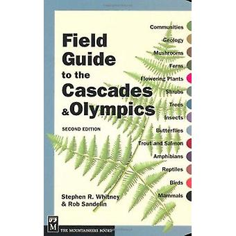 Field Guide to the Cascades & Olympics Book