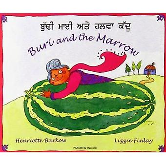 Buri and the Marrow in Panjabi and English by Henriette Barkow - Lizz