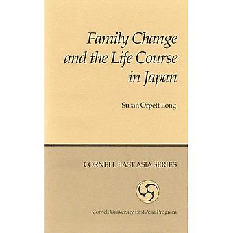 Family Change and the Life Course in Japan (Cornell East Asia Series : No 44)