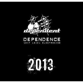 Afhængighed 2013 - afhængighed 2013 [CD] USA import