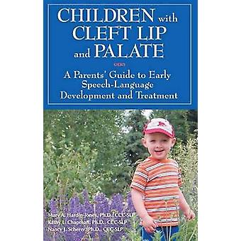 Children with Cleft Lip  Palate by Mary A. HardinJones