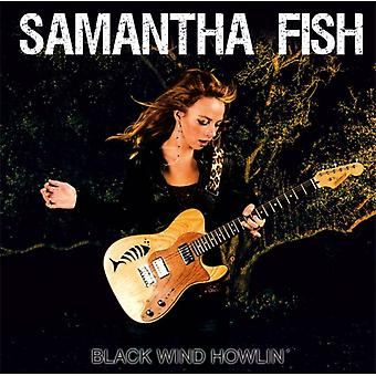 Black Wind Howlin' by Samantha Fish