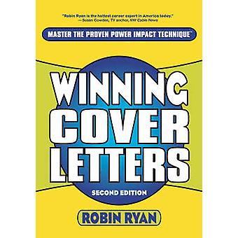 Winning Cover Letters (2nd Revised edition) by Robin Ryan - 978047126