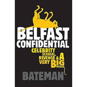 Belfast fortrolige af Colin Bateman - 9780755309276 bog