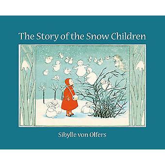 La historia de los niños de la nieve (Mini ed) por Sibylle von Olfers - 9780