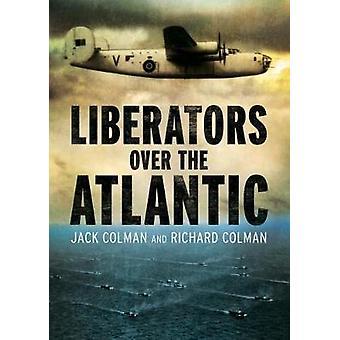 Befreier über den Atlantik von Jack Colman - 9781781556504 Buch