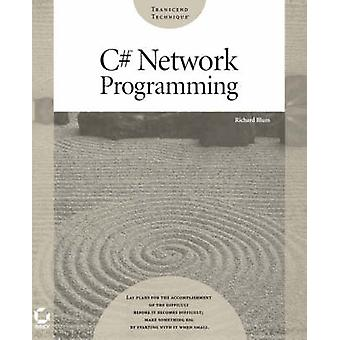 C# Network Programming by Richard Blum - 9780782141764 Book