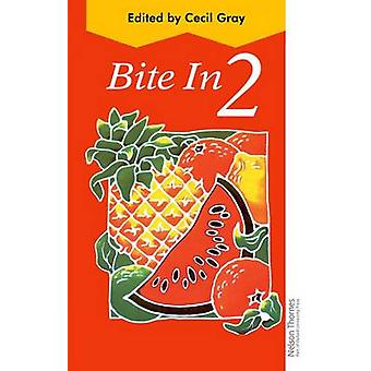 Bite In - 2 by X Grey - Cecil Gray - 9780175663873 Book