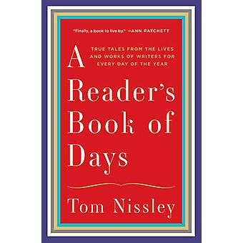 A Reader's Book of Days - True Tales from the Lives and Works of Write