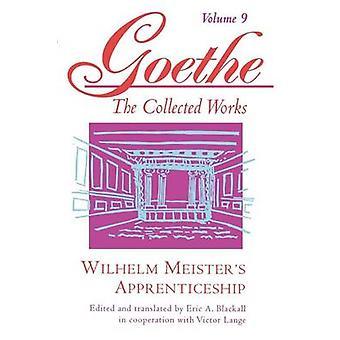 Goethe - Wilhelm Meister's Apprenticeship - v. 9 by Johann Wolfgang von