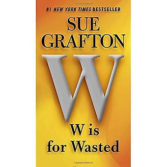 W Is for Wasted (Kinsey Millhone Mysteries)