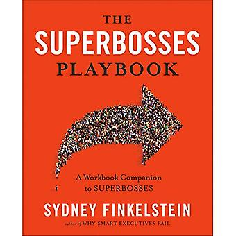The Superbosses Playbook: A� Workbook Companion to Superbosses