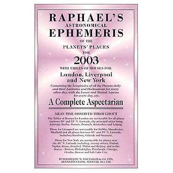 Raphaels Astronomical Ephemeris of the Planets 2003