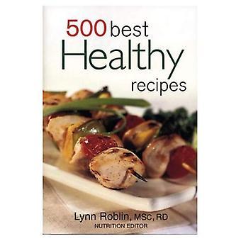 500 bästa hälsosamma recept