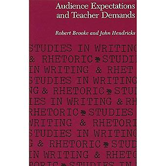 Audience expectations and teacher demands