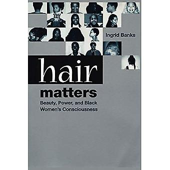 Hår forhold: Skjønnhet, kraft og svarte kvinner bevissthet