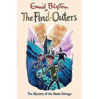 De hitta-Outers: Mysteriet med brända stugan: bok 1