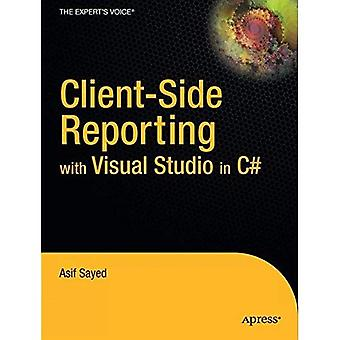 Client-Side Reporting with Visual Studio C#