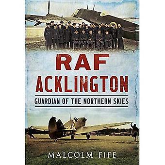 RAF Acklington: Guardiano dei cieli del Nord
