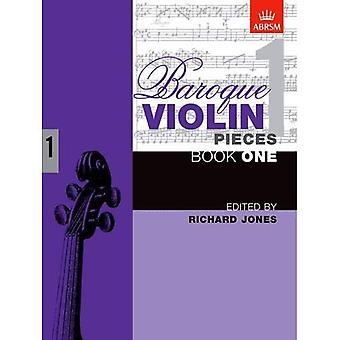Baroque Violin Pieces, Book 1: Bk. 1 (Baroque Violin Pieces (ABRSM))