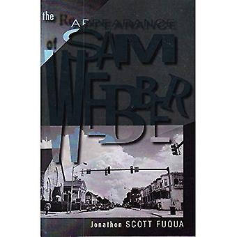 Reappearance of Sam Webber