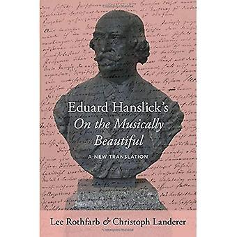 Eduard Hanslick na piękne muzycznie: nowe tłumaczenie