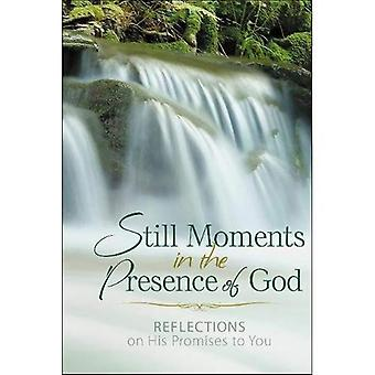 Still Moments in the Presence of God: Reflections on His Promises� to You