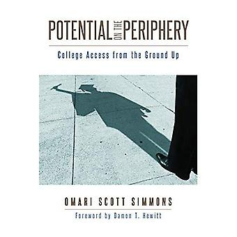 Potentiële in de periferie: College toegang vanaf de grond af