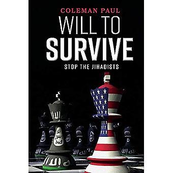 Volonté de survivre: arrêter les djihadistes