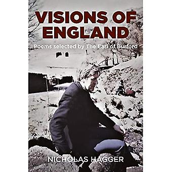 Visions of England: Poems selected by the Earl of Burford