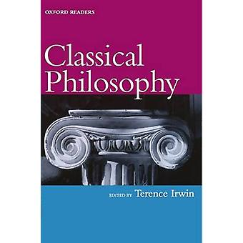 Classical Philosophy by Irwin & Terence