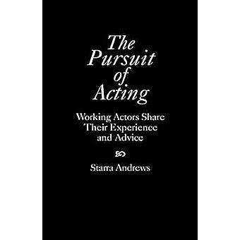 Jakten på agerar arbetar aktörer dela deras erfarenheter och råd av Andrews & Starra