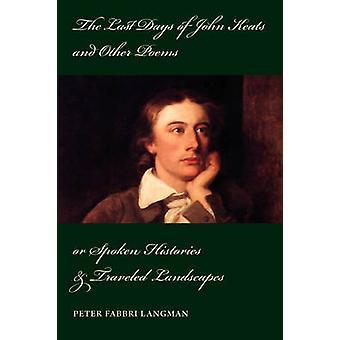 Les derniers jours de John Keats et autres poèmes de Langman & Peter