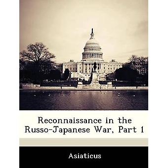 Spaning i RussoJapanese kriger del 1 av Asiaticus