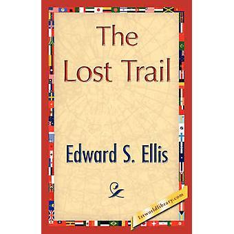 The Lost Trail by Edward S. Ellis & S. Ellis