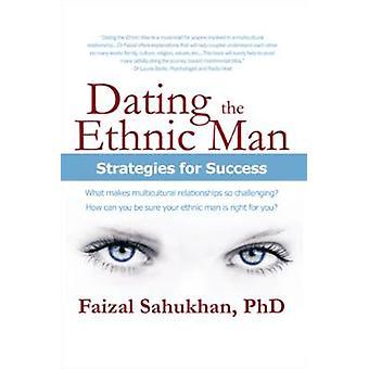 Dating etniska Man strategier för framgång av Sahukhan & Faizal