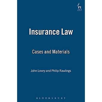 Insurance Law Cases and Materials by Lowry & John